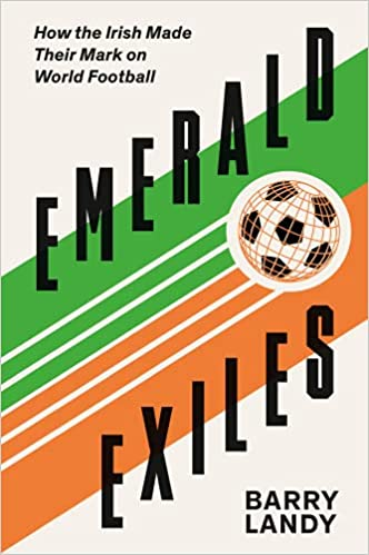 Emerald Exiles by Barry Landy