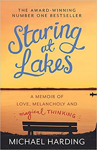 Staring at Lakes by Michael Harding