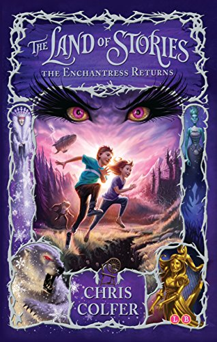 The Enchantress Returns (The Land of Stories #2) by Chris Colfer