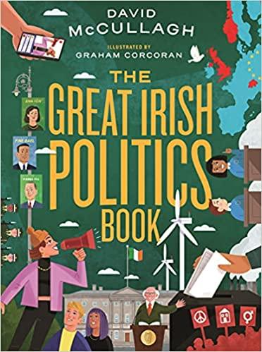 The Great Irish Politics Book by David McCullagh