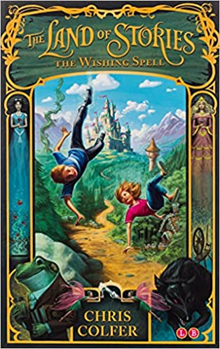 The Wishing Spell (The Land of Stories #1) by Chris Colfer